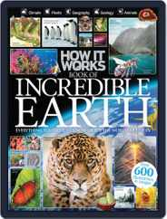 How It Works Book of Incredible Earth Magazine (Digital) Subscription January 16th, 2014 Issue