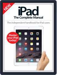iPad: The Complete Manual Magazine (Digital) Subscription December 1st, 2016 Issue
