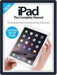 iPad: The Complete Manual Magazine (Digital) Subscription August 5th, 2015 Issue