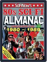 SciFiNow 80s Sci-Fi Almanac Magazine (Digital) Subscription August 19th, 2015 Issue