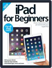 iPad for Beginners United Kingdom Magazine (Digital) Subscription March 19th, 2015 Issue