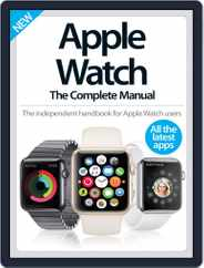 Apple Watch The Complete Manual Magazine (Digital) Subscription December 2nd, 2015 Issue