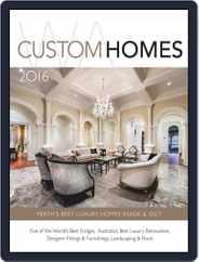 WA CUSTOM HOMES Magazine (Digital) Subscription February 22nd, 2016 Issue