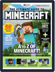 The Ultimate Guide to Minecraft! Magazine (Digital) Subscription March 1st, 2016 Issue