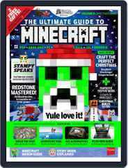 The Ultimate Guide to Minecraft! Magazine (Digital) Subscription November 30th, 2015 Issue