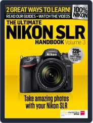 Ultimate Nikon SLR Handbook Magazine (Digital) Subscription June 25th, 2015 Issue