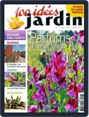100 idées jardin (Digital) Subscription June 5th, 2014 Issue