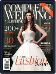 Complete Wedding Melbourne (Digital) Subscription November 12th, 2014 Issue