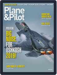 Plane & Pilot (Digital) Subscription July 1st, 2019 Issue
