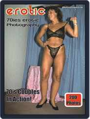 Erotics From The 70s Adult Photo (Digital) Subscription December 12th, 2018 Issue
