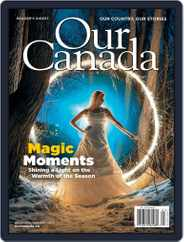 Our Canada (Digital) Subscription December 1st, 2019 Issue