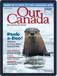 Our Canada (Digital) Subscription February 1st, 2018 Issue