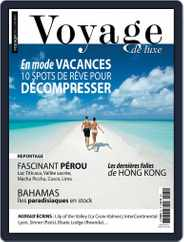 Voyage de Luxe (Digital) Subscription August 1st, 2019 Issue