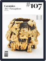 Ceramics: Art and Perception (Digital) Subscription January 1st, 2018 Issue