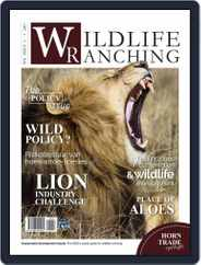 PRIVATE GAME | WILDLIFE RANCHING (Digital) Subscription December 1st, 2017 Issue