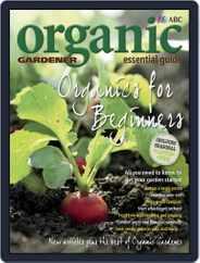 ABC Organic Gardener Magazine Essential Guides (Digital) Subscription August 23rd, 2013 Issue