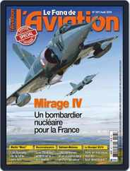 Le Fana De L'aviation (Digital) Subscription July 17th, 2019 Issue