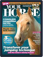 Your Horse (Digital) Subscription August 1st, 2019 Issue