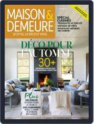 Maison & Demeure (Digital) Subscription October 1st, 2018 Issue