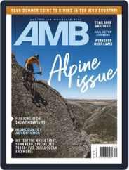 Australian Mountain Bike (Digital) Subscription December 1st, 2019 Issue