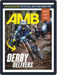 Australian Mountain Bike (Digital) Subscription May 1st, 2019 Issue