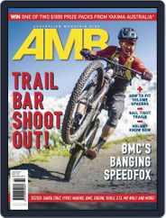 Australian Mountain Bike (Digital) Subscription July 1st, 2018 Issue