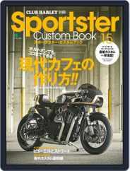 Sportster Custom Book スポーツスター・カスタムブック (Digital) Subscription June 22nd, 2017 Issue