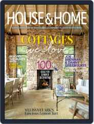 House & Home Magazine (Digital) Subscription July 1st, 2020 Issue