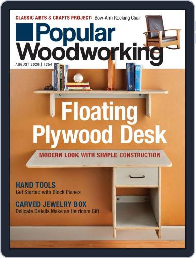 Popular Woodworking Magazine (Digital) August 1st, 2020 Issue Cover