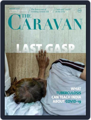 The Caravan Magazine (Digital) August 1st, 2020 Issue Cover