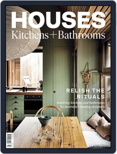 Houses: Kitchens + Bathrooms Magazine (Digital) June 1st, 2020 Issue Cover