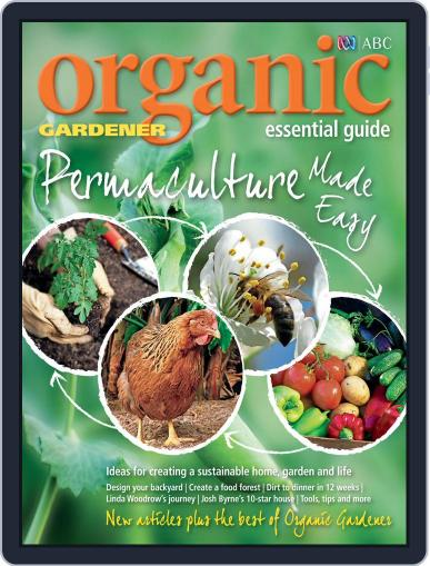 ABC Organic Gardener Magazine Essential Guides (Digital) May 3rd, 2015 Issue Cover