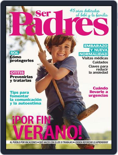 Ser Padres - España Magazine (Digital) July 1st, 2020 Issue Cover