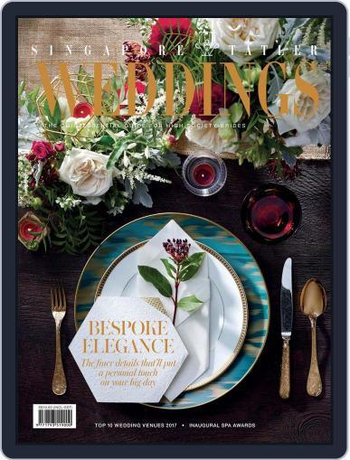 Singapore Tatler Weddings (Digital) November 1st, 2017 Issue Cover