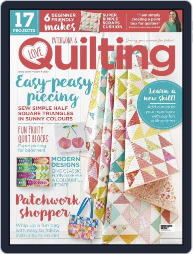Love Patchwork & Quilting Magazine (Digital) August 1st, 2020 Issue Cover