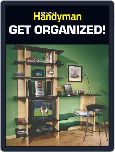 The Family Handyman Get Organized! (Digital) December 6th, 2012 Issue Cover