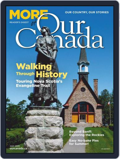 More of Our Canada Magazine (Digital) July 1st, 2020 Issue Cover