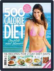 500 Calorie Diet Complete Meal Planner Magazine (Digital) Subscription April 23rd, 2014 Issue