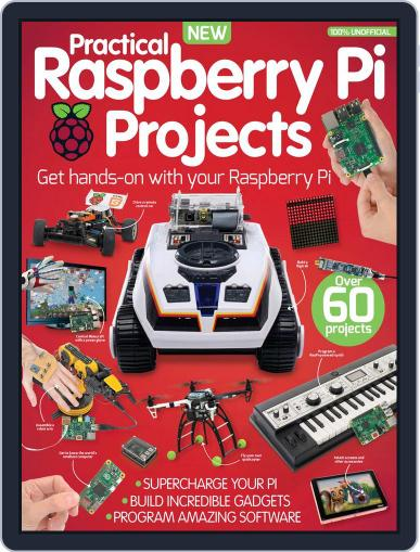 Practical Raspberry Pi Projects Magazine (Digital) August 1st, 2016 Issue Cover