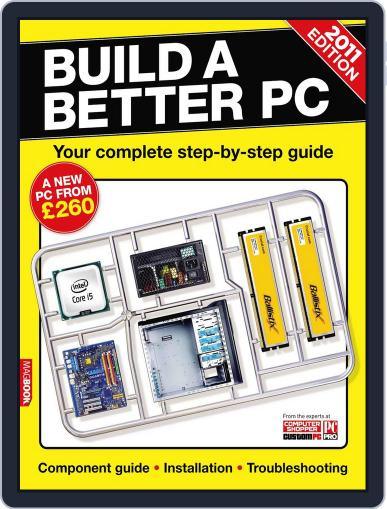 Build a Better PC 2011 Magazine (Digital) May 20th, 2011 Issue Cover