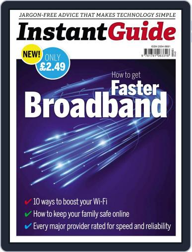 Instand Guide: How to get faster Broadband Magazine (Digital) March 19th, 2014 Issue Cover