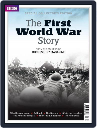 The First World War Story - from the makers of BBC History Magazine (Digital) October 2nd, 2014 Issue Cover