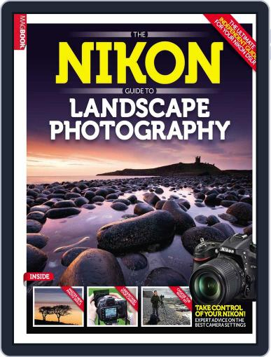 The Nikon Guide to Landscape Photography Magazine (Digital) May 22nd, 2014 Issue Cover