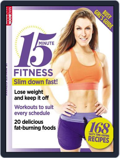 15 Minute Fitness: Busy Girls Guide Magazine (Digital) July 1st, 2016 Issue Cover