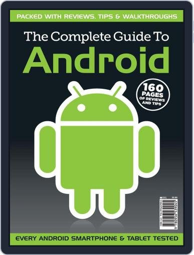 The Complete Guide to Android Magazine (Digital) May 12th, 2011 Issue Cover