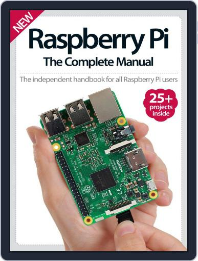 Raspberry Pi The Complete Manual Magazine (Digital) November 1st, 2016 Issue Cover