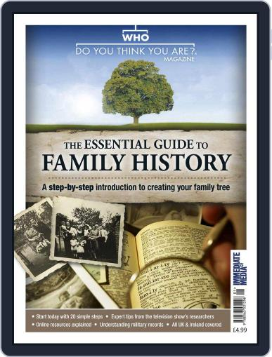 The Essential Guide to Family History Magazine (Digital) June 1st, 2016 Issue Cover