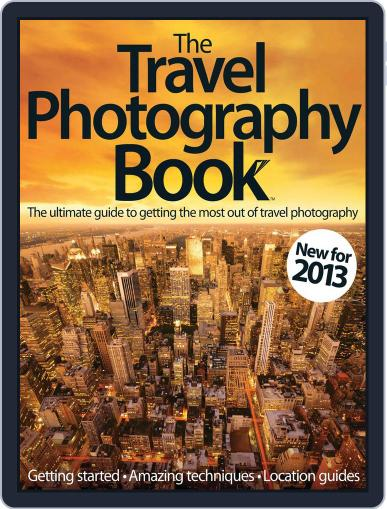 The Travel Photography Book Magazine (Digital) March 1st, 2013 Issue Cover