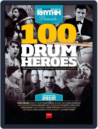 Rhythm Presents 100 Drum Heroes Magazine (Digital) September 24th, 2015 Issue Cover