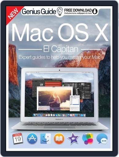 Mac OS X El Capitan Genius Guide Magazine (Digital) November 18th, 2015 Issue Cover